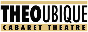 Theo Ubique Cabaret Theatre